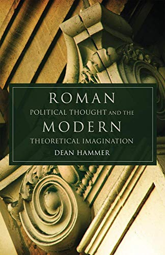 9780806139272: Roman Political Thought and the Modern Theoretical Imagination (Oklahoma Series in Classical Culture Series)