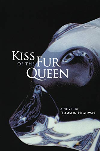 9780806139333: Kiss of the Fur Queen: A Novel (American Indian Literature and Critical Studies Series)