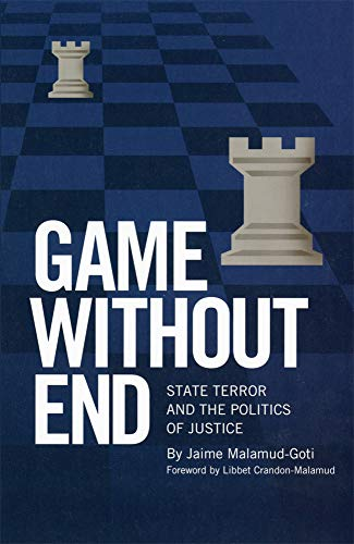 9780806139777: Game Without End: State Terror and the Politics of Justice