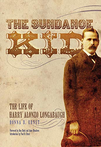 9780806139821: The Sundance Kid: The Life of Harry Alonzo Longabaugh