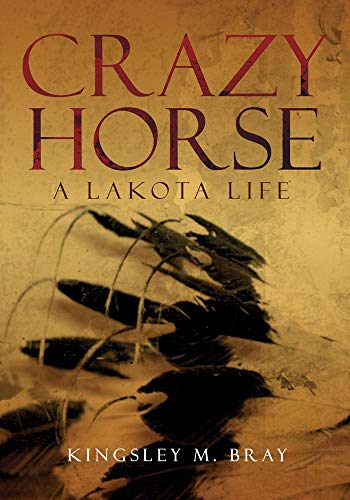 9780806139869: Crazy Horse: A Lakota Life (Civilization of the American Indian)