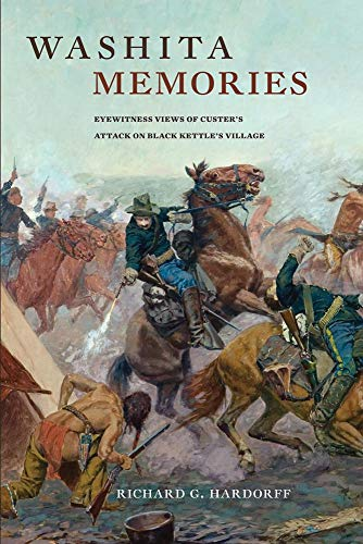 9780806139906: Washita Memories: Eyewitness Views of Custer's Attack on Black Kettle's Village