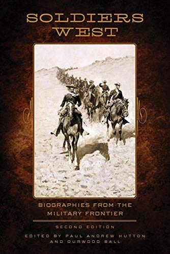 9780806139975: Soldiers West: Biographies from the Military Frontier