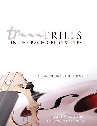 9780806140018: Trills in the Bach Cello Suites: A Handbook for Performers