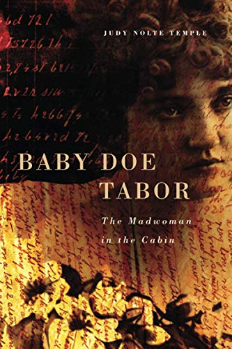 9780806140353: Baby Doe Tabor: The Madwoman in the Cabin