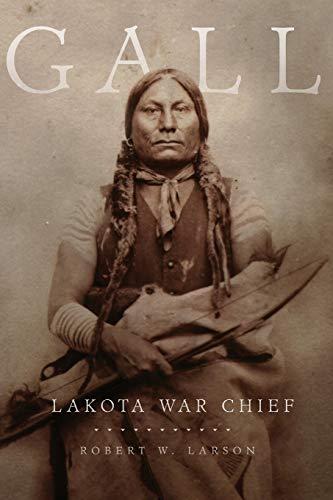 9780806140360: Gall: Lakota War Chief