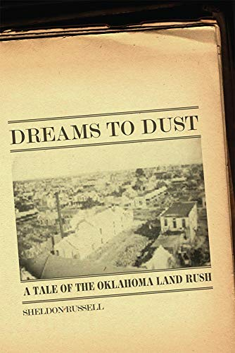 9780806140438: Dreams to Dust: A Tale of the Oklahoma Land Rush
