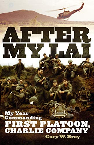 9780806140452: After My Lai: My Year Commanding First Platoon, Charlie Company