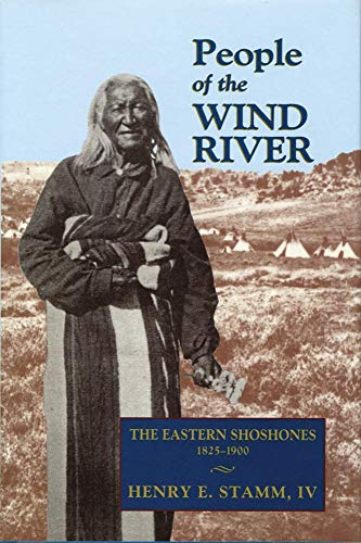 9780806141244: People of the Wind River: The Eastern Shoshones, 1825?1900