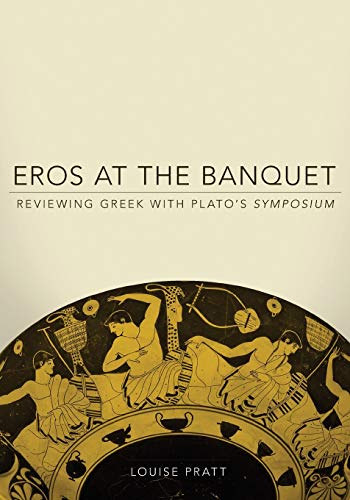 9780806141428: Eros at the Banquet: Reviewing Greek with Plato's Symposium (Oklahoma Series in Classical Culture Series)