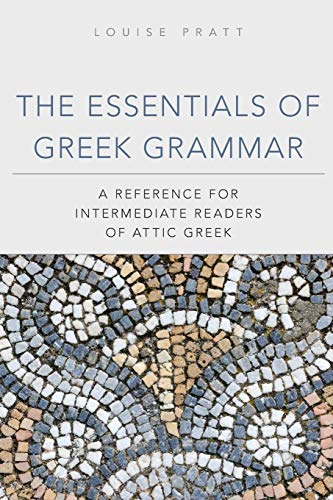 9780806141435: The Essentials of Greek Grammar: A Reference for Intermediate Readers of Attic Greek (Oklahoma Series in Classical Culture)