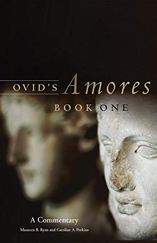9780806141442: Ovid's Amores, Book One: A Commentary (Oklahoma Series in Classical Culture)