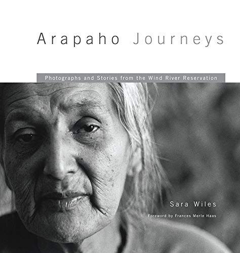 9780806141589: Arapaho Journeys: Photographs and Stories from the Wind River Indian Reservation