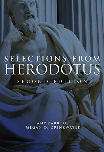 Selections From Herodotus: Second Edition.: Barbour, Amy L. & Drinkwater, Megan O.