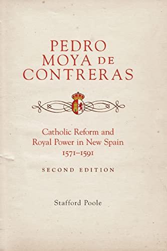 9780806141718: Pedro Moya de Contreras: Catholic Reform and Royal Power in New Spain, 1571-1591 Second Edition