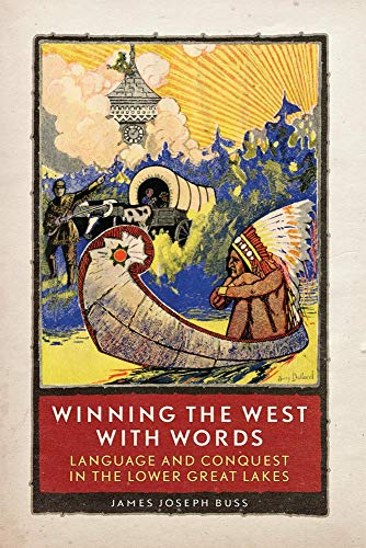 9780806142142: Winning the West with Words: Language and Conquest in the Lower Great Lakes