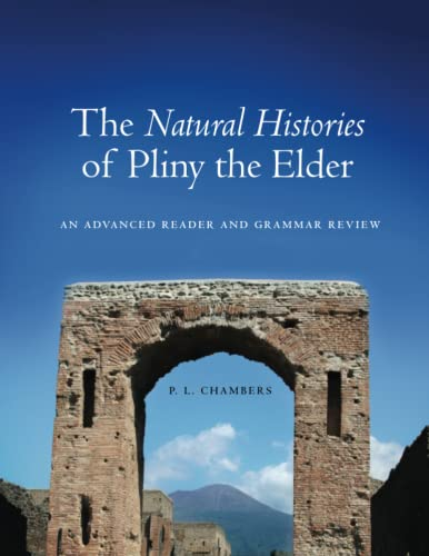 9780806142159: The Natural Histories of Pliny the Elder: An Advanced Reader and Grammar Review