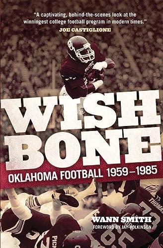 9780806142173: Wishbone: Oklahoma Football, 1959–1985