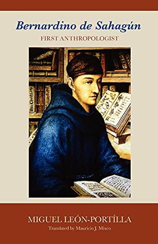 9780806142715: Bernardino de Sahagun: First Anthropologist