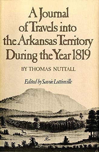 9780806142777: A Journal of Travels into the Arkansas Territory during the Year 1819 (American Exploration and Travel Series)