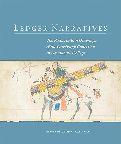 9780806142975: Ledger Narratives: The Plains Indian Drawings of the Lansburgh Collection at Dartmouth College