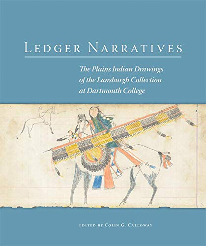 9780806142982: Ledger Narratives: The Plains Indian Drawings of the Lansburgh Collection at Dartmouth College