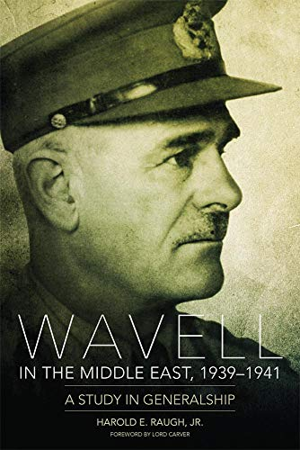 9780806143057: Wavell in the Middle East, 1939–1941: A Study in Generalship