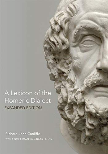 9780806143088: A Lexicon of the Homeric Dialect: Expanded Edition