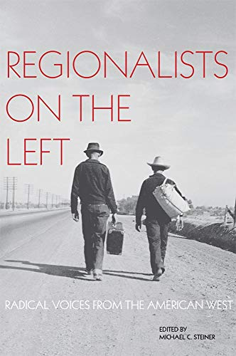 9780806143408: Regionalists on the Left: Radical Voices from the American West