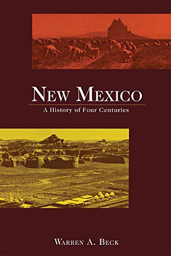 9780806143835: New Mexico: A History of Four Centuries