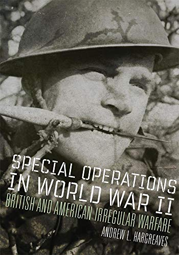 9780806143965: Special Operations in World War II: British and American Irregular Warfare