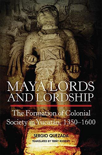 9780806144221: Maya Lords and Lordship