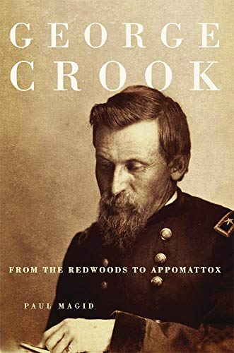 9780806144412: George Crook: From the Redwoods to Appomattox