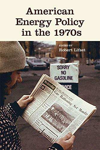9780806144504: American Energy Policy in the 1970s