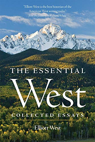 9780806146539: The Essential West: Collected Essays