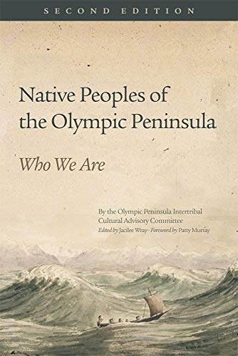 9780806146706: Native Peoples of the Olympic Peninsula: Who We Are, Second Edition