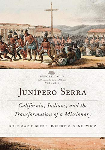 9780806148687: Jun�pero Serra: California, Indians, and the Transformation of a Missionary