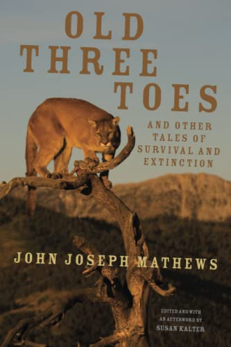 Old Three Toes and Other Tales of: Mathews, John Joseph
