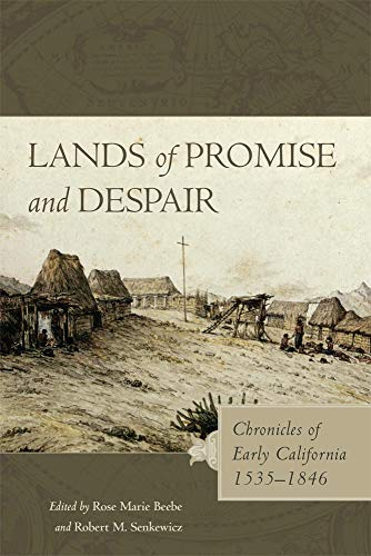 9780806151380: Lands of Promise and Despair: Chronicles of Early California, 1535–1846