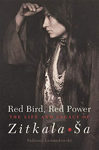 Red Bird, Red Power: The Life and: Lewandowski, Tadeusz