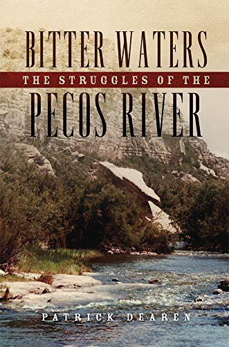 9780806152011: Bitter Waters: The Struggles of the Pecos River