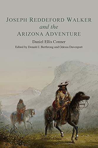 9780806152868: Joseph Reddeford Walker and the Arizona Adventure (American Exploration and Travel Series)