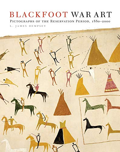 9780806154152: Blackfoot War Art: Pictographs of the Reservation Period, 1880-2000