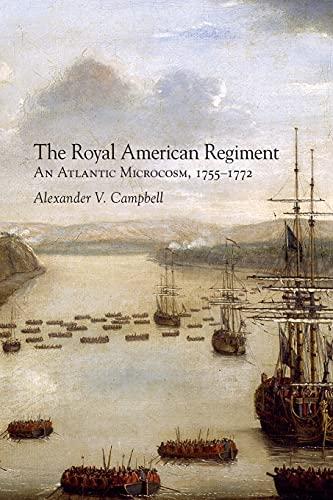 The Royal American Regiment - An Atlantic: Campbell, Alexander V