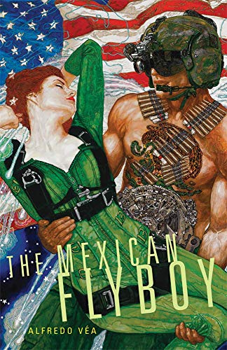 9780806187037: The Mexican Flyboy (Chicana and Chicano Visions of the Americas)