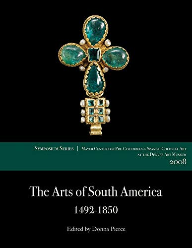 The Arts of South America, 1492–1850