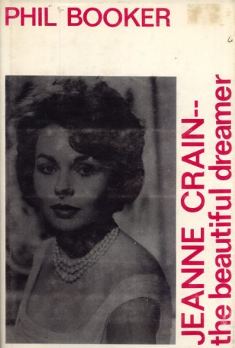 9780806203072: Jeanne Crain, the beautiful dreamer