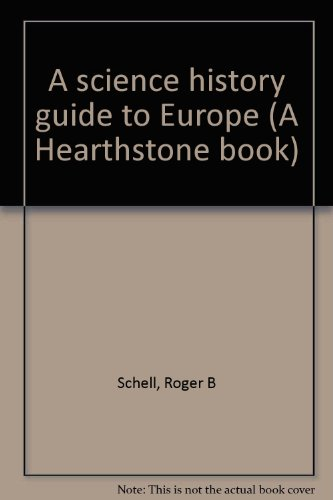 9780806204673: A science history guide to Europe (A Hearthstone book)
