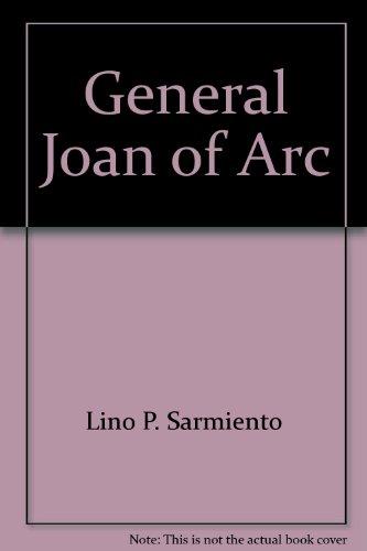 General Joan of Arc: Sarmiento, Marcel P.