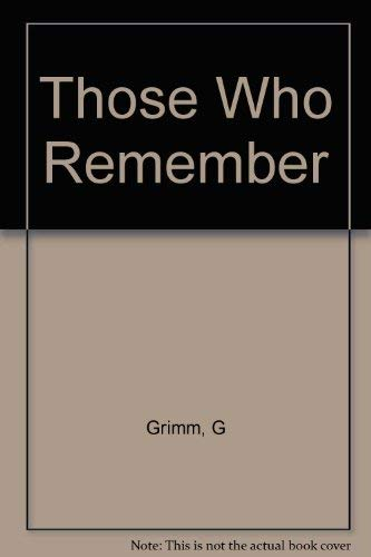 9780806210599: Those Who Remember